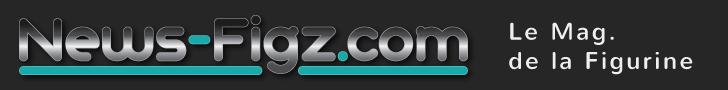 news-figz.com magasine de la figurine